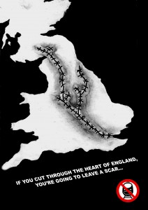 If you cut through the heart of England, you're going to leave a scar