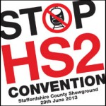 More details on the Stop HS2 National Convention, 29th June 2013.