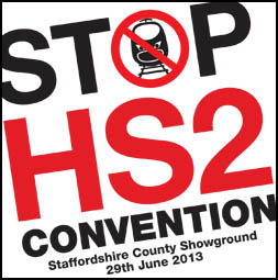 Click here to buy tickets for the Stop HS2 2013 Convention or buy on the door